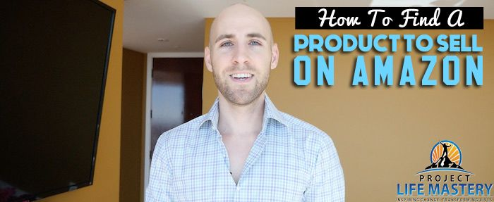 http://projectlifemastery.com/how-to-find-a-product-to-sell-on-amazon/