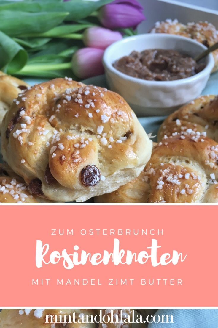 Rosinenknoten mit Mandel Zimt Butter - Raisin Knots