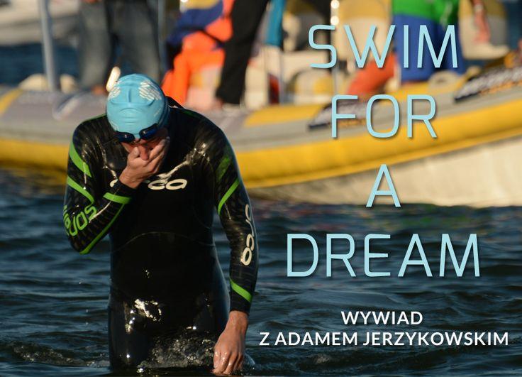 Swim For a Dream - wywiad z Adamem Jerzykowskim, człowiekiem który wpław przepłynął Zatokę Pucką!