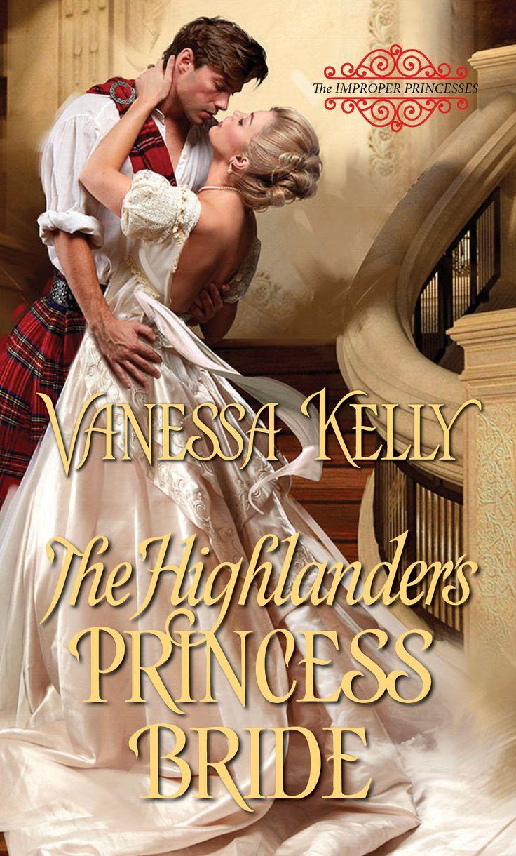 The Highlander's Princess Bride (Improper Princesses 3