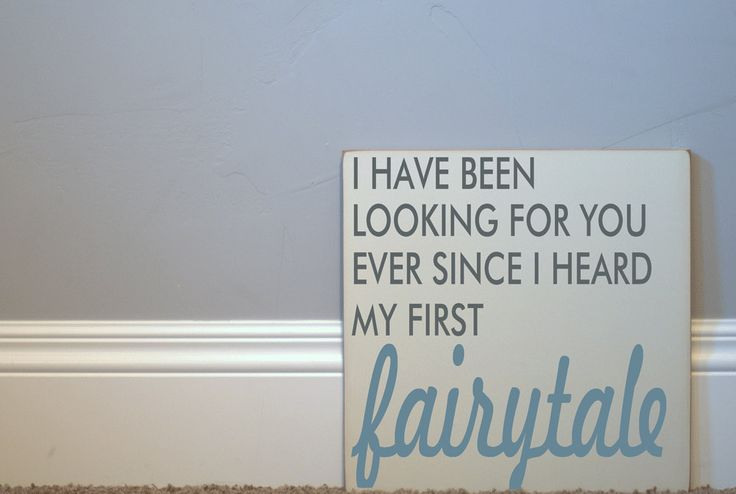 <3: My Prince Charming, Sweet, Truth, Quote, Wedding, Wood Signs, Fairy Tales, So True, Fairytales