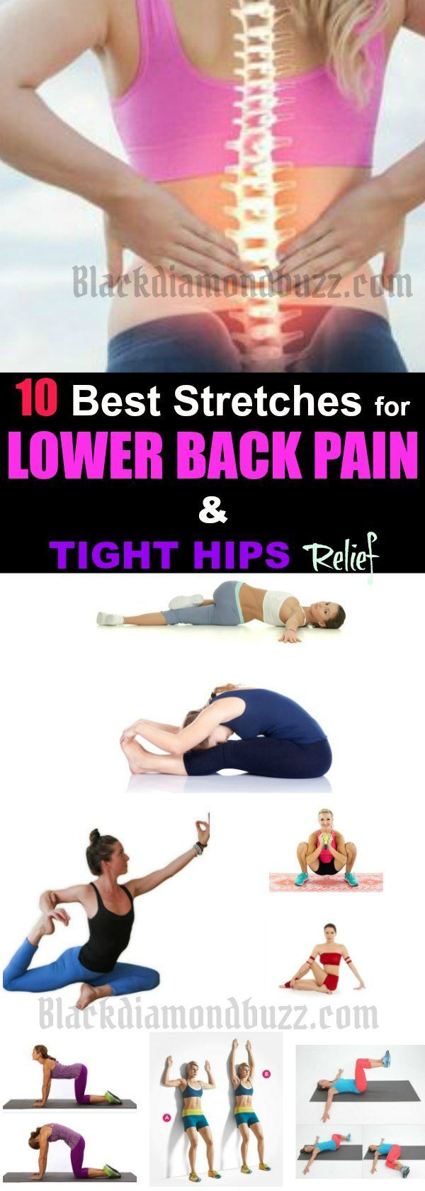Stretches for Lower Back Pain - Do you want to get rid of lower back pain fast? Here are best stretches for lower back pain and tight hips you can do at home for lower back pain relief. What are the Causes of Lower Back Pain? Degenerative disc disease B