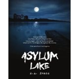 Asylum Lake (Kindle Edition)By R. A. Evans