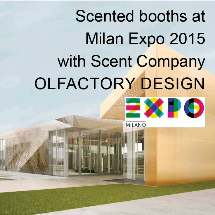 Scented booths at Milan Expo 2015 with Scent Company olfactory design Learn more http://scentcompany.blogspot.it/2015/09/scented-booths-at-milan-expo-2015-with.html