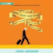 Today's Audible Daily Deal is The 100-Year-Old Man Who Climbed Out the Window and Disappeared ($3.95), by Jonas Jonasson, read by Steven Crossley [AudioGO].