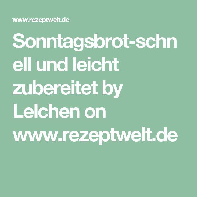 Sonntagsbrot-schnell und leicht zubereitet by Lelchen on www.rezeptwelt.de