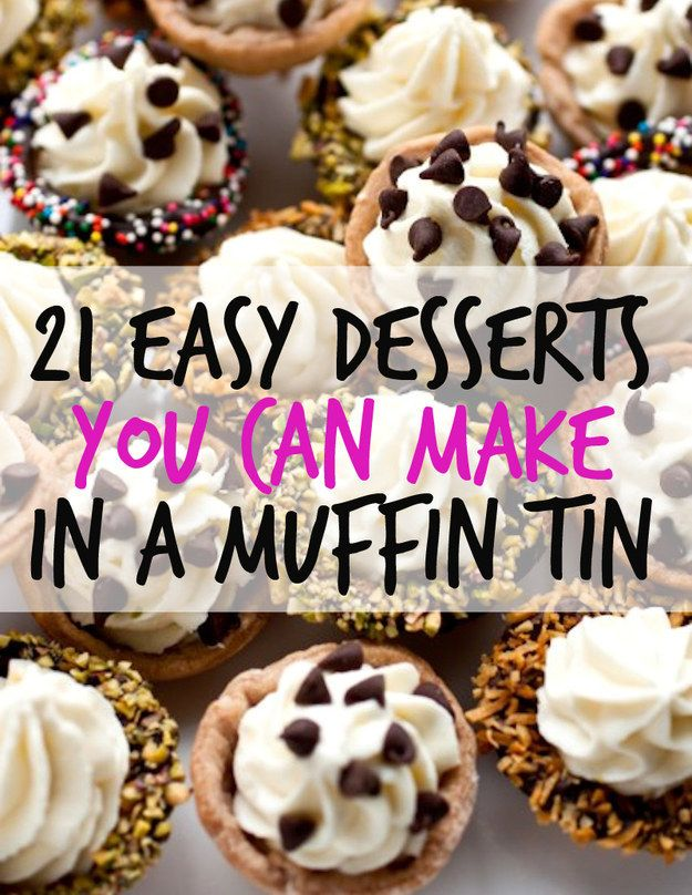 Best 25 easy cheap desserts ideas on pinterest oven smores 21 muffin tin dessert recipes that are quick and easy forumfinder Gallery
