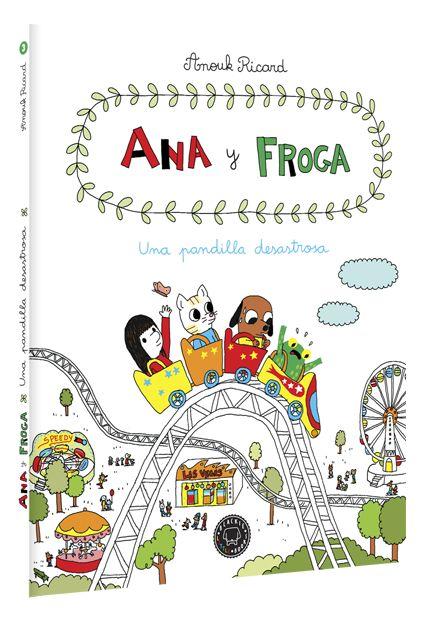 Primer libro de la serie para niños (¡y mayores!) Ana y Froga que, con cinco volúmenes, se ha convertido en un clásico de la literatura infantil en Francia, donde ha arrasado.  Desternillante, gamberro y muy tierno.