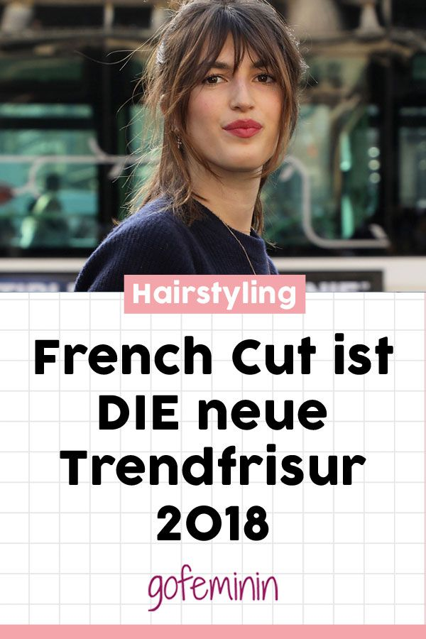 Très chic! The French Cut is THE new trend hairstyle