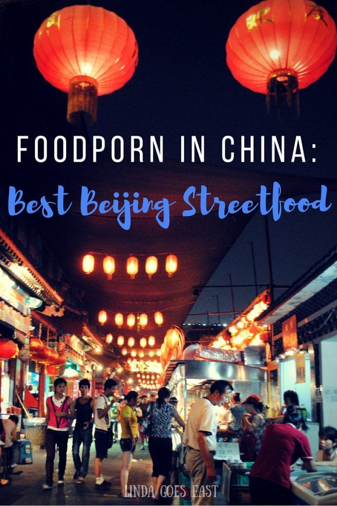 Foodporn in China: The Best Street Food in Beijing http://lindagoeseast.com/2014/12/22/foodporn-in-china-the-best-street-food-in-beijing/