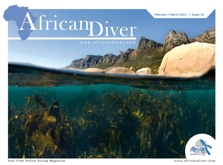 Issue 15: Download for free. http://africandiver.com/index.php/magazine/download-issues