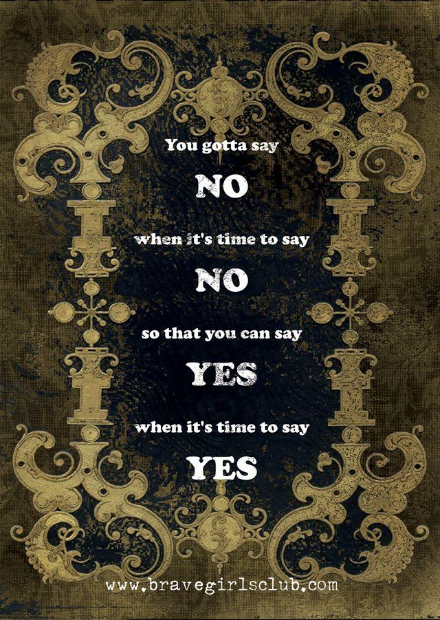 you gotta say no