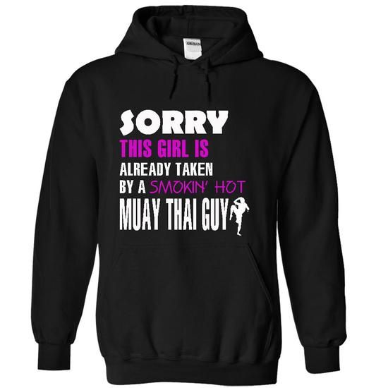 This girl is taken by a Muay Thai Guy - #candy gift #bridal gift. MORE INFO => https://www.sunfrog.com/LifeStyle/This-girl-is-taken-by-a-Muay-Thai-Guy-1586-Black-18533650-Hoodie.html?68278