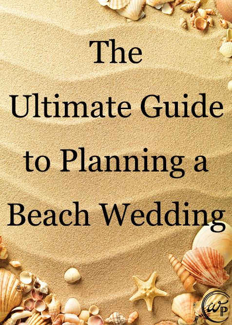Plan the perfect beach wedding ceremony with this fantastic guide.