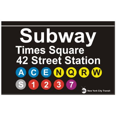 Times Square Subway Sign   Bring your favorite subway stop or line home with you today with this fun replica of the actual MTA sign for the Times Square or 42nd Street Station.    Great for indoor or