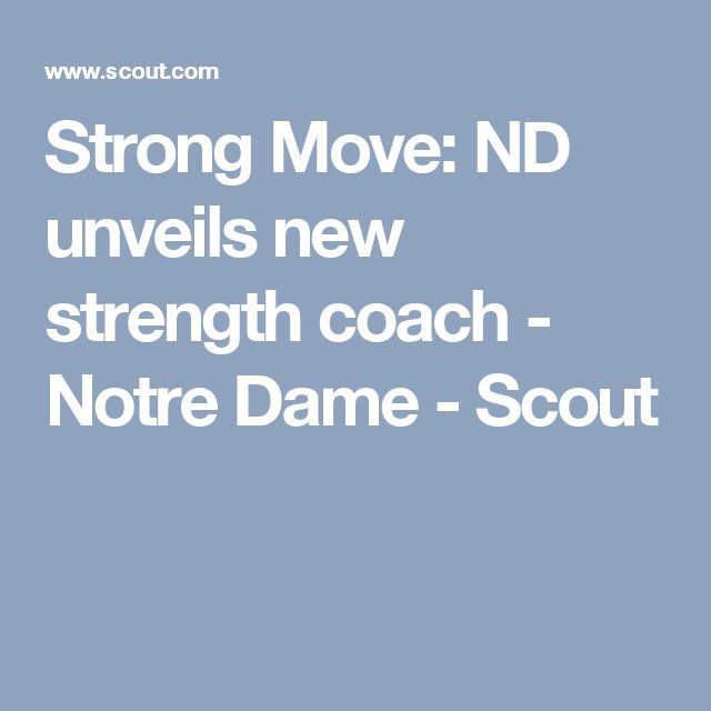 Strong Move: ND unveils new strength coach - Notre Dame - Scout