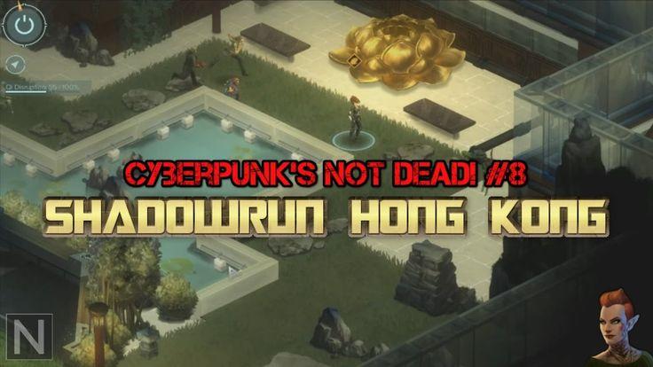 Cyberpunk's not dead! #8 - Feng szła i energia czi - SHADOWRUN HONG KONG #neiragra