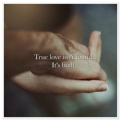 "When you find ""love,"" you find infatuation. The devotion and care that are true love is drafted, built, torn down and built up again in the aims of that perfect love we are all conditioned to crave."