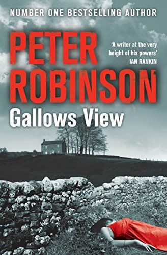From 2.15 Gallows View (the Inspector Banks Series)