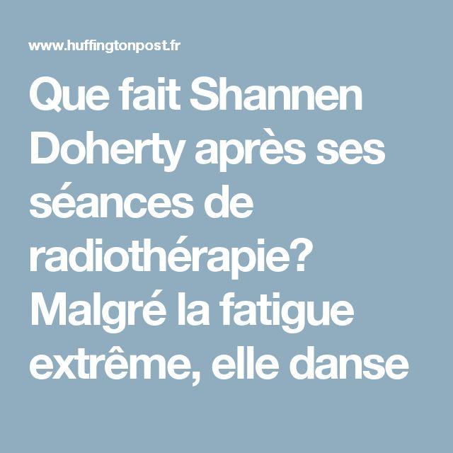 Que fait Shannen Doherty après ses séances de radiothérapie? Malgré la fatigue extrême, elle danse