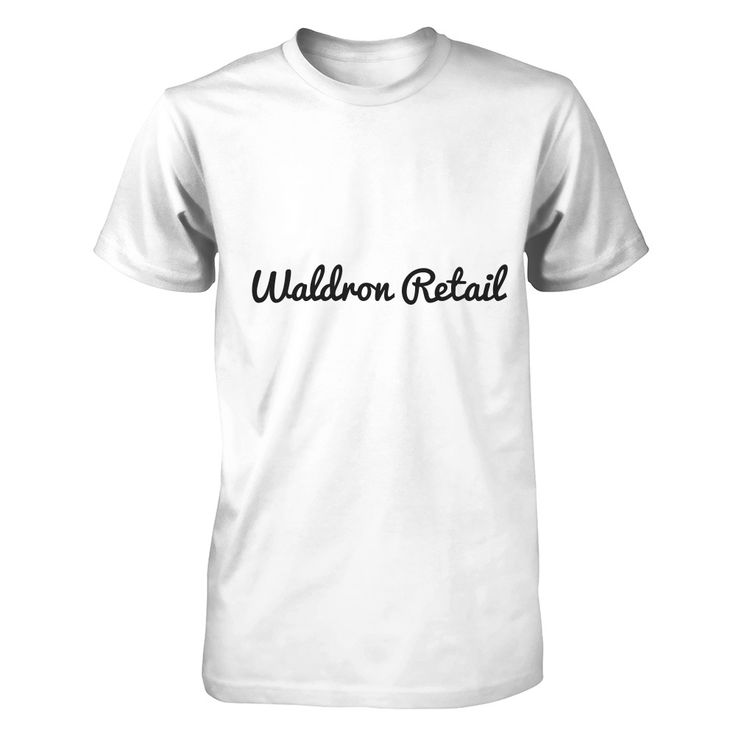 Waldron Retail Custom T-Shirts! Buy your custom Waldron Retail T-shirt now !  http://www.waldronretail.com