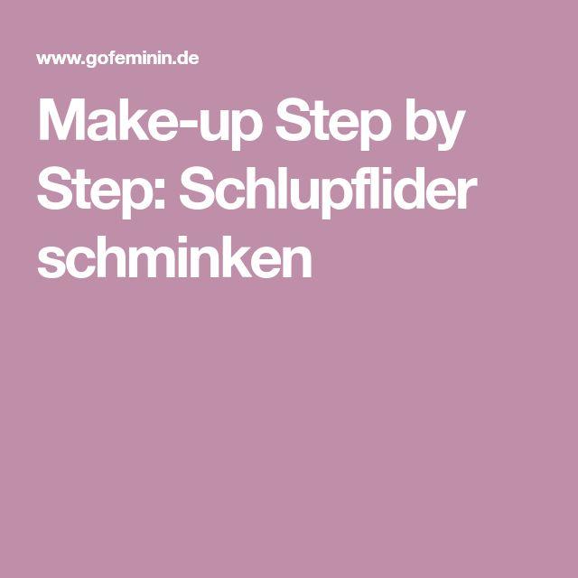 Make-up Step by Step: Schlupflider schminken