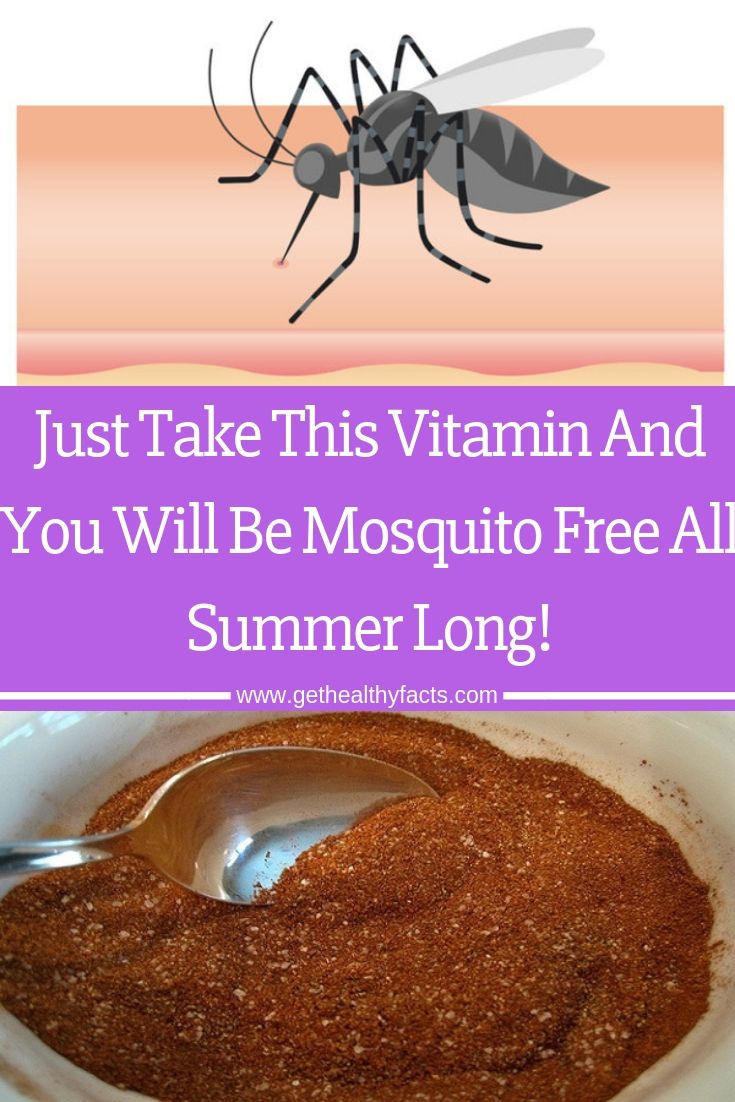 Just Take This Vitamin And You Will Be Mosquito Free All Summer Long Remedies For Mosquito Bites Vitamins Mosquito
