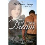 If We Dare to Dream (The Evans Family, Book One) (Kindle Edition)By Collette Scott