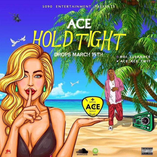 Download mp3] Ace – Hold Tight | Afro beat | Music, Hold on, Tights