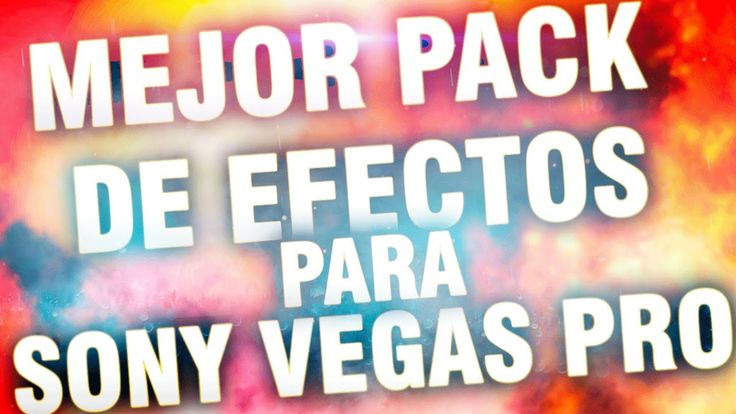 PACK DE EFECTOS PARA SONY VEGAS PRO 13 | John Gameplay | 2017 |