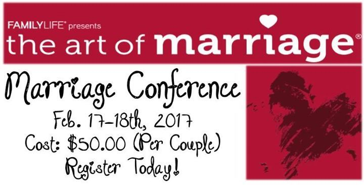 The Art of Marriage: Marriage Conference will be February 17-18 2017. Make plans to attend. You can register in our Church's Welcome Center or by calling the Church Office. Online Registration will open shortly! For more information and Testimonials check out http://www.hbcdenham.org/marriage-conference.html