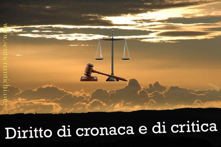 Riflessione sul diritto di cronaca e di critica
