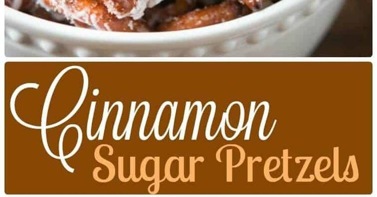 Cinnamon Sugar Pretzels Recipe Cinnamon Sugar Pretzels Recipe