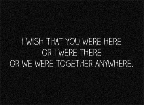 I wish. Oh how I wish. Can we just sit and have coffee? Talk intelligently. I want to see you smile. I want to feel butterflies. Even if it is for a moment.