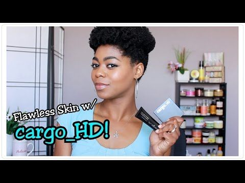 Flawless Skin - HD Ready! - CARGO_HD Foundation & Powder Review + Demo - 4C Natural Hair - YouTube