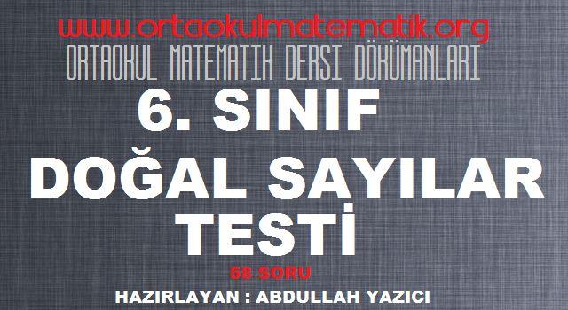 ORTAOKUL MATEMATİK 6. SINIF DOĞAL SAYILAR TESTİ