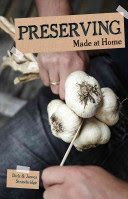 Preserving : made at home by Dick & James Strawbridge