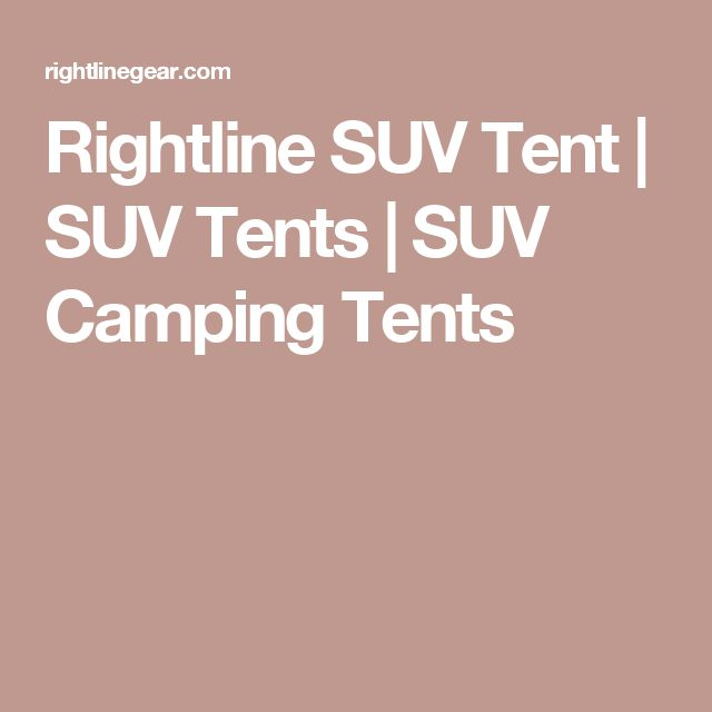 Rightline SUV Tent | SUV Tents | SUV Camping Tents
