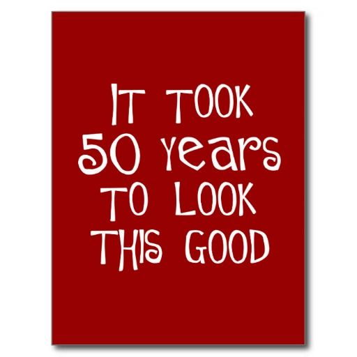 50th birthday ideas for women | 50th birthday, 50 years to look this good! post cardsp