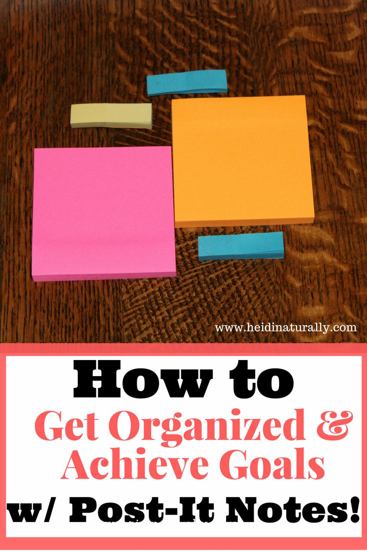 Find out how to organize your day, week, & month and achieve goals using Post-It notes. Learn the easy way to organized & accomplish tasks. via @heidinaturally