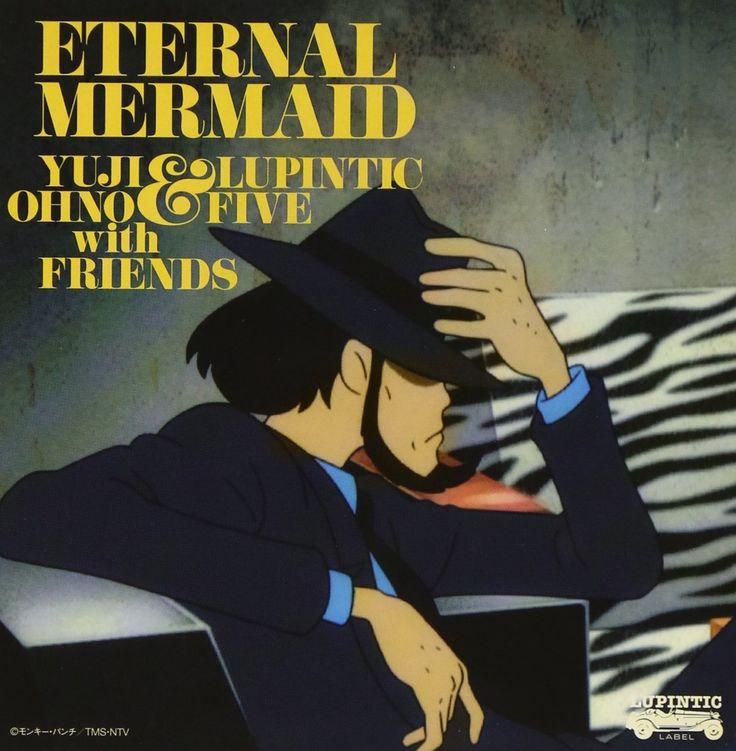 Amazon.co.jp: Yuji Ohno & Lupintic Five with Friends : ルパン三世 血の刻印~永遠のmermaid~オリジナル・サウンドトラック 「Eternal Mermaid」 - 音楽