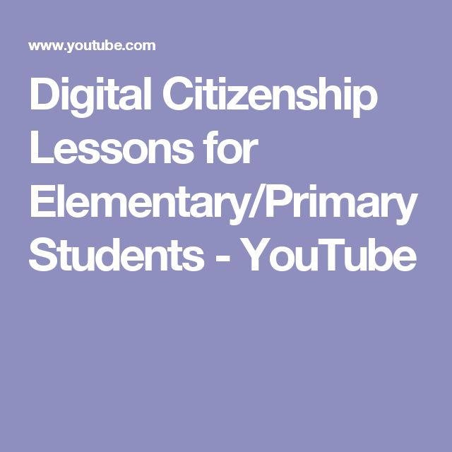Digital Citizenship Lessons for Elementary/Primary Students - YouTube