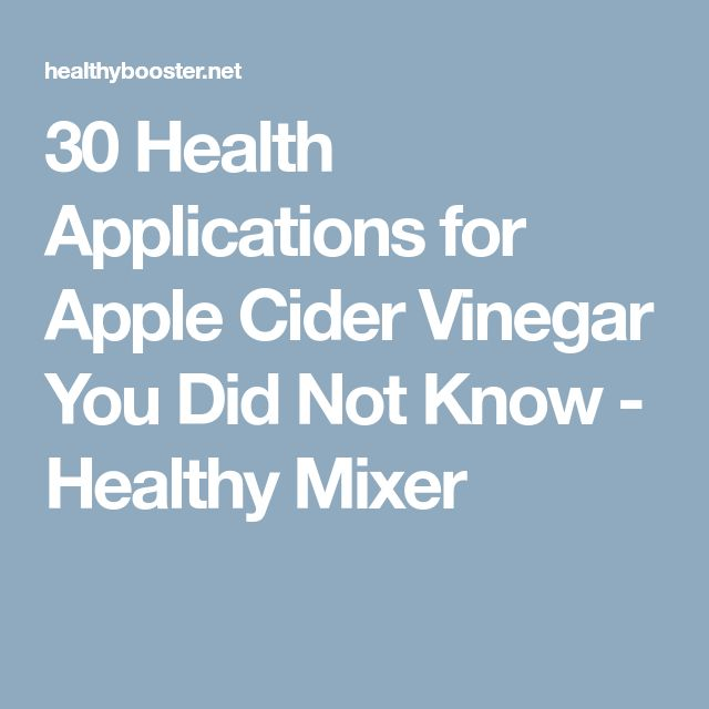 30 Health Applications for Apple Cider Vinegar You Did Not