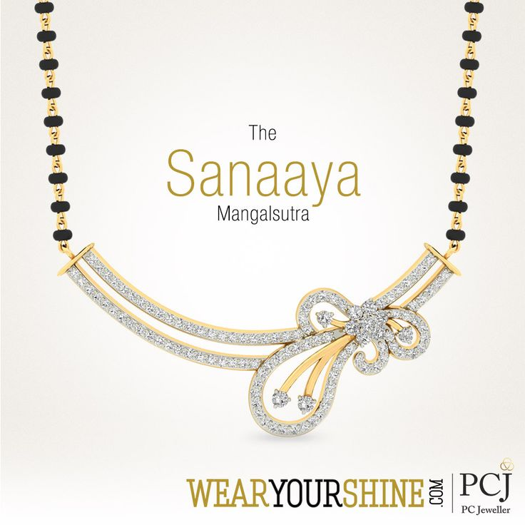 The Sanaaya Mangalsutra are every lady's first love. Gift your wife one today.  #WearYourShine #PCJeweller #India #Jewellery #Mangalsutra #Diamonds #Love #IndianJewellery #Jewelry #Happiness