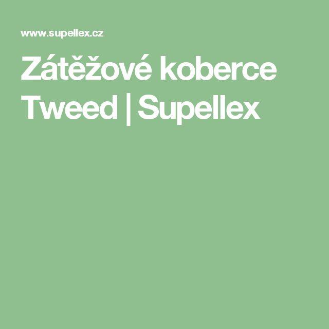Zátěžové koberce Tweed | Supellex