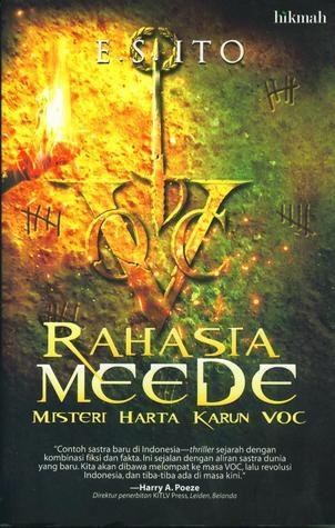 Rahasia Meede: Misteri Harta Karun VOC #novelThrillerIndonesia http://mailindra.cerbung.com/novel-thriller-indonesia/