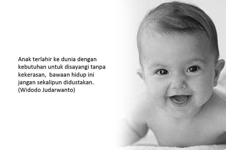 Anak terlahir ke dunia dengan kebutuhan untuk disayangi tanpa kekerasan,  bawaan hidup ini jangan sekalipun didustakan. (Widodo Judarwanto)  Gambar: Telegraph.co.uk Klik > http://bit.ly/1yQSjPI