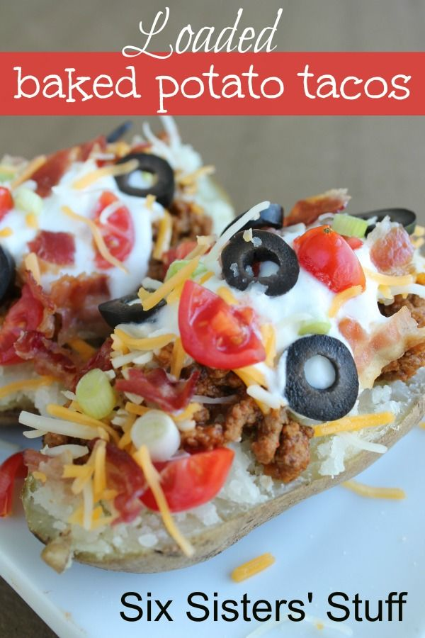 Six Sisters Loaded Baked Potato Tacos