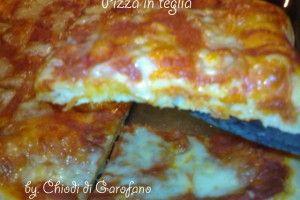 Pizza in teglia http://blog.giallozafferano.it/chiodidigarofano/pizza-in-teglia