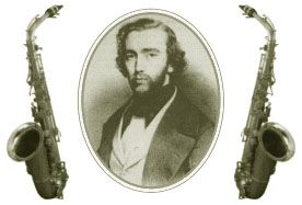 Adolphe Sax lived in the french part of Belgium. He was the inventor of the saxophone.
